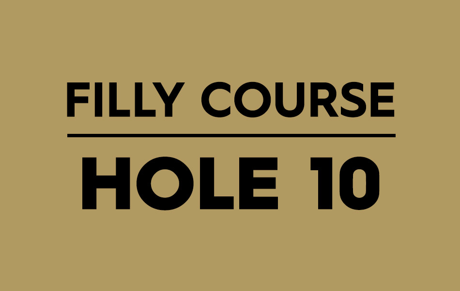 Filly Course – Hole 10