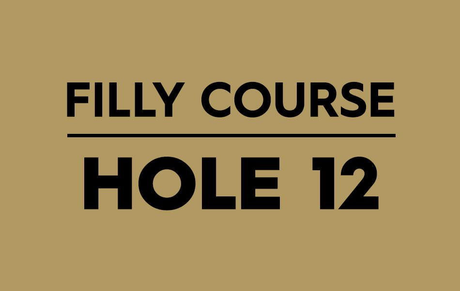 Filly Course – Hole 12
