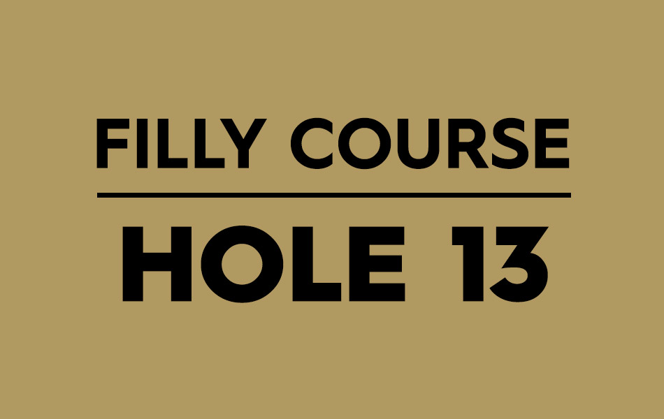 Filly Course – Hole 13