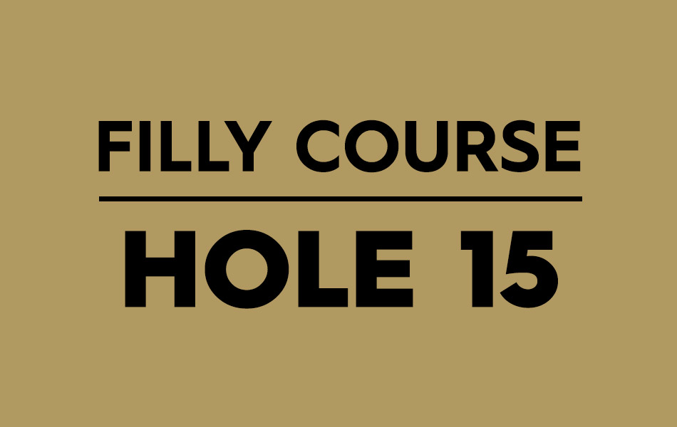 Filly Course – Hole 15