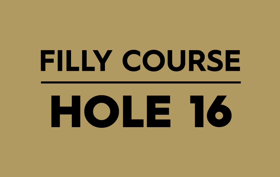 Filly Course – Hole 16